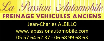 La Passion Automobile Freinage vehicule collection ancien